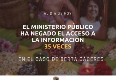 Se vence el plazo del Ministerio Público para entregar información del Caso de Berta Cáceres.