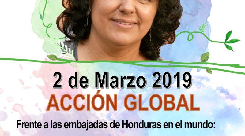 ACCIÓN GLOBAL 02 de Marzo 2019 – JUSTICIA PARA BERTA a 3 años de su siembra.