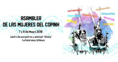 Asamblea de Mujeres del COPINH – 7 y 8 de mayo 2019