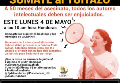 ¡HOY ÚNETE AL TUITAZO! LA JUSTICIA PARA BERTA ESTÁ EN RIESGO