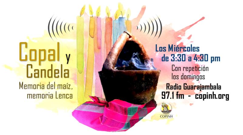 """Estreno del programa """"Copal y Candela: Memoria del maíz, memoria Lenca"""""""