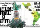 Lanzamiento campaña de embargo Militar a Israel