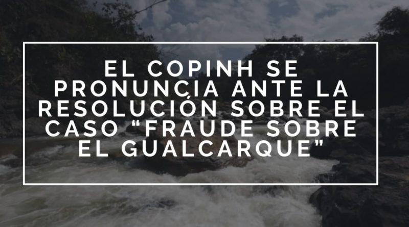 """El COPINH se pronuncia ante la resolución sobre el caso """"Fraude Sobre el Gualcarque"""""""