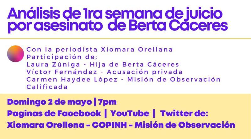 VIDEO: ¿Qué pasó en la 1er semana del juicio por el asesinato de Berta Cáceres?