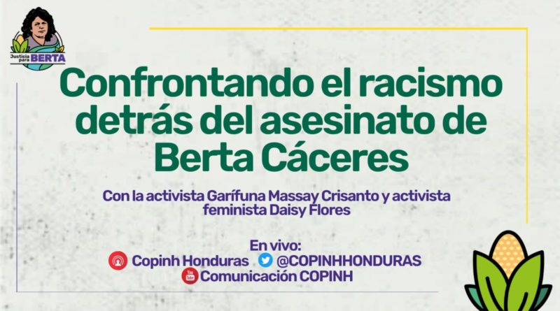 Confrontando el racismo detrás del asesinato de Berta Cáceres