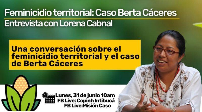 Feminicidio territorial: Caso Berta Cáceres