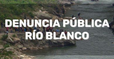 DENUNCIA PÚBLICA:  De nuevo la violencia contra la comunidad de Río Blanco.